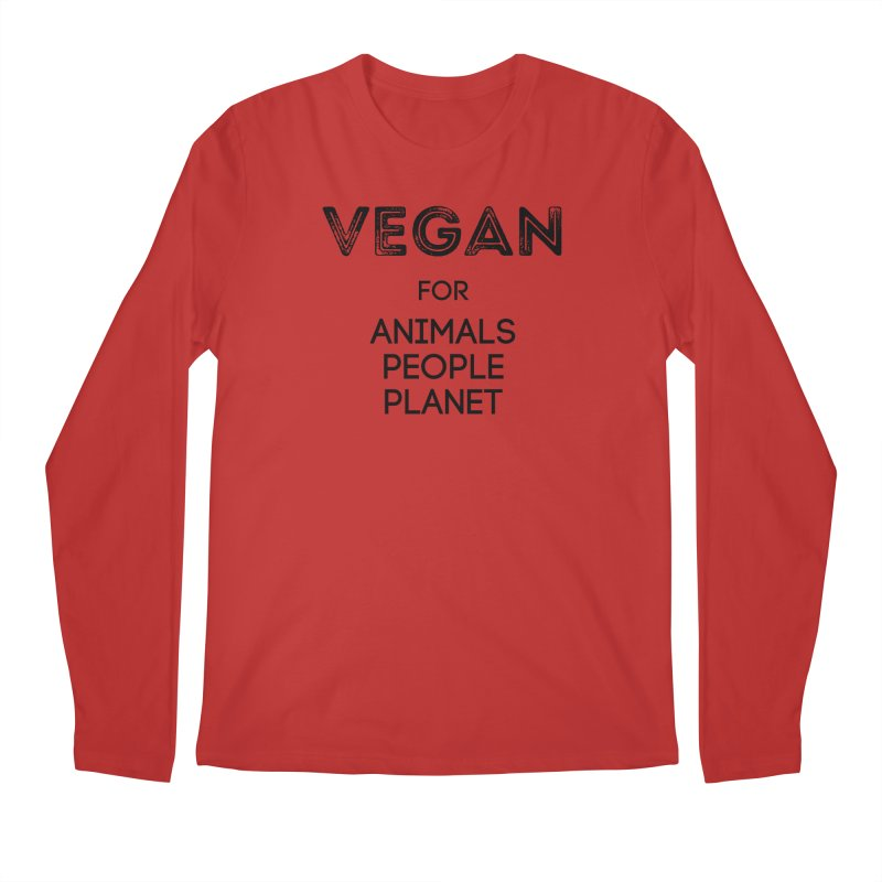 VEGAN FOR ANIMALS PEOPLE PLANET [Style 5] (Black Font) Men's Regular Longsleeve T-Shirt by That Vegan Couple's Shop