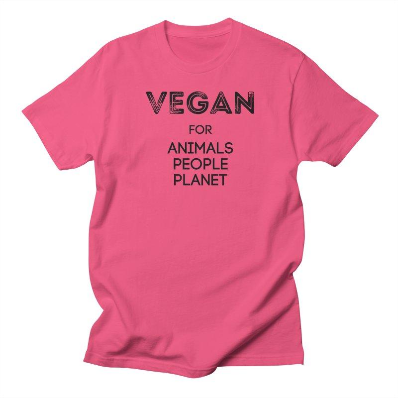 VEGAN FOR ANIMALS PEOPLE PLANET [Style 5] (Black Font) Women's Regular Unisex T-Shirt by That Vegan Couple's Shop