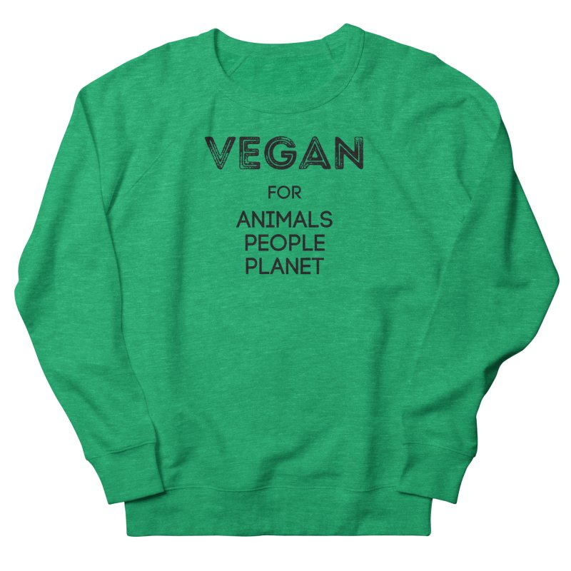 VEGAN FOR ANIMALS PEOPLE PLANET [Style 5] (Black Font) Men's Sweatshirt by That Vegan Couple's Shop