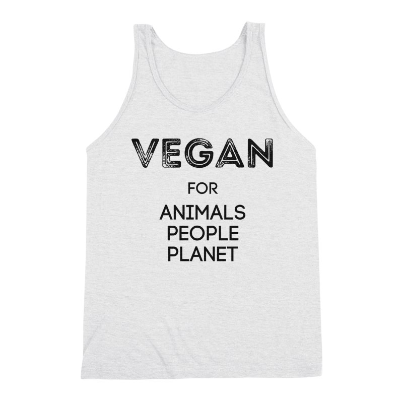 VEGAN FOR ANIMALS PEOPLE PLANET [Style 5] (Black Font) Men's Triblend Tank by That Vegan Couple's Shop