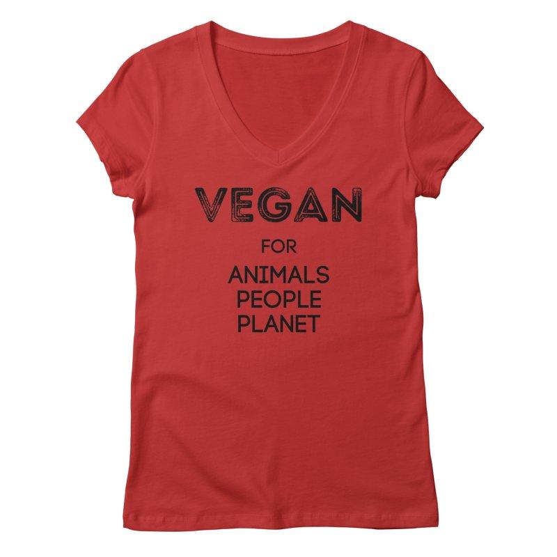 VEGAN FOR ANIMALS PEOPLE PLANET [Style 5] (Black Font) Women's Regular V-Neck by That Vegan Couple's Shop