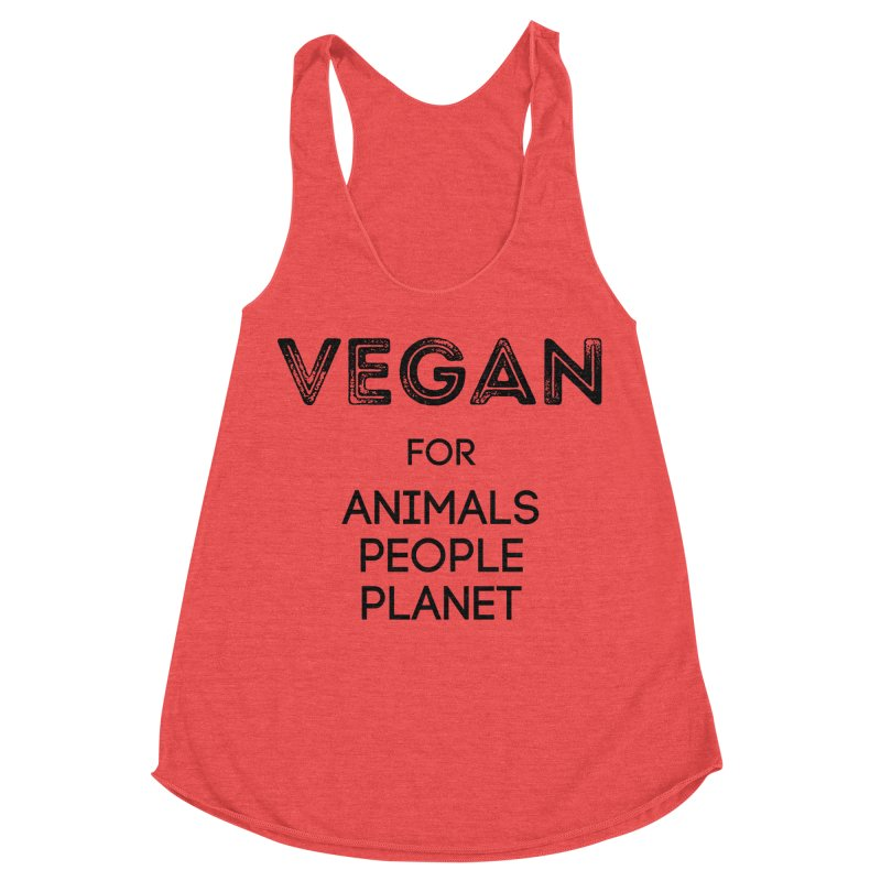 VEGAN FOR ANIMALS PEOPLE PLANET [Style 5] (Black Font) Women's Racerback Triblend Tank by That Vegan Couple's Shop