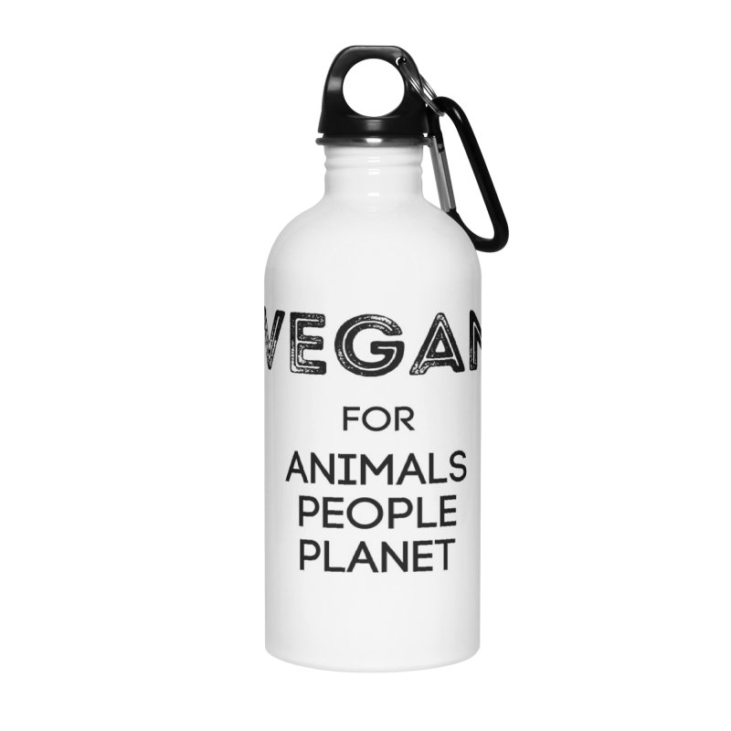 VEGAN FOR ANIMALS PEOPLE PLANET [Style 5] (Black Font) Accessories Water Bottle by That Vegan Couple's Shop
