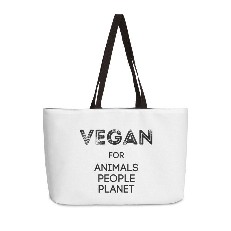 VEGAN FOR ANIMALS PEOPLE PLANET [Style 5] (Black Font) Accessories Weekender Bag Bag by That Vegan Couple's Shop