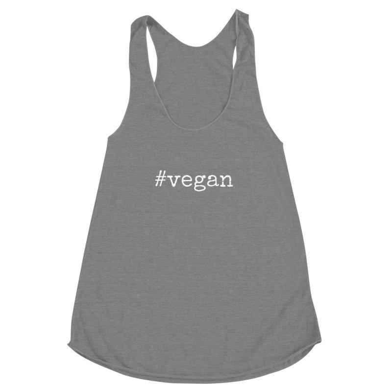 #vegan [Style 2] (White Font) Women's Racerback Triblend Tank by That Vegan Couple's Shop