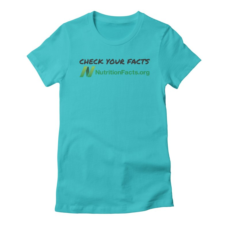 50% of profits for this item will be donated to NutritionFacts.org Women's T-Shirt by That Vegan Couple's Shop