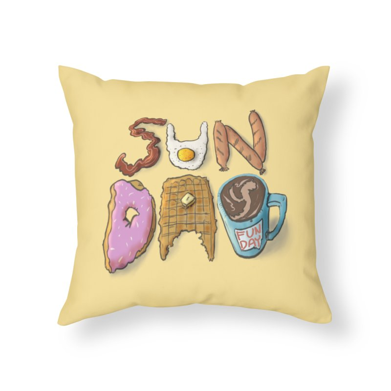 Sunday Funday Home Throw Pillow by the DRiP
