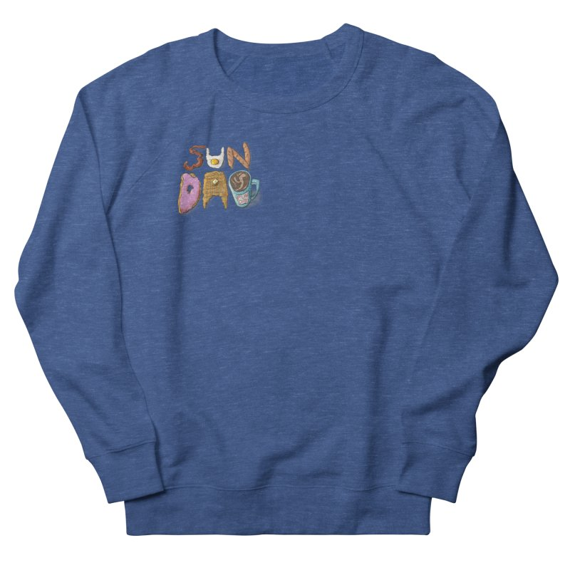 Sunday Funday Women's French Terry Sweatshirt by the DRiP
