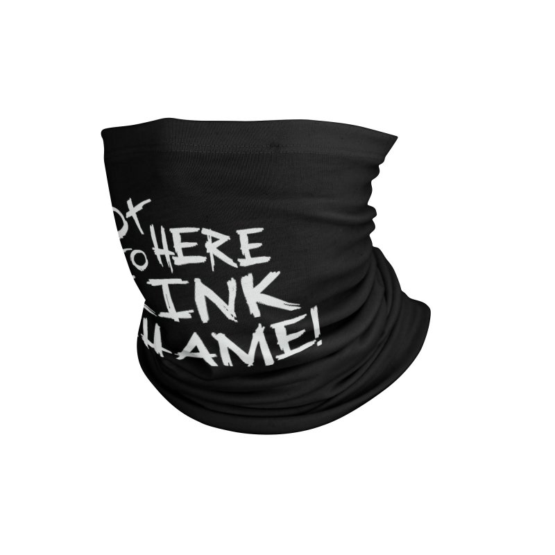 Not Here to Kink Shame Accessories Neck Gaiter by theMacabreAcademy's Artist Shop
