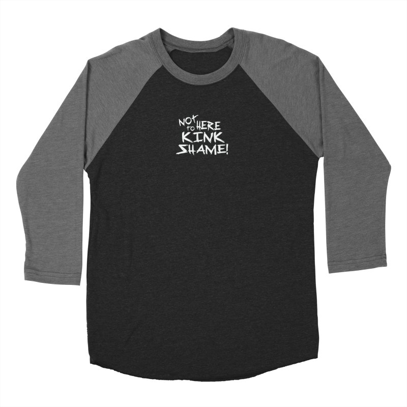 Not Here to Kink Shame Women's Longsleeve T-Shirt by theMacabreAcademy's Artist Shop