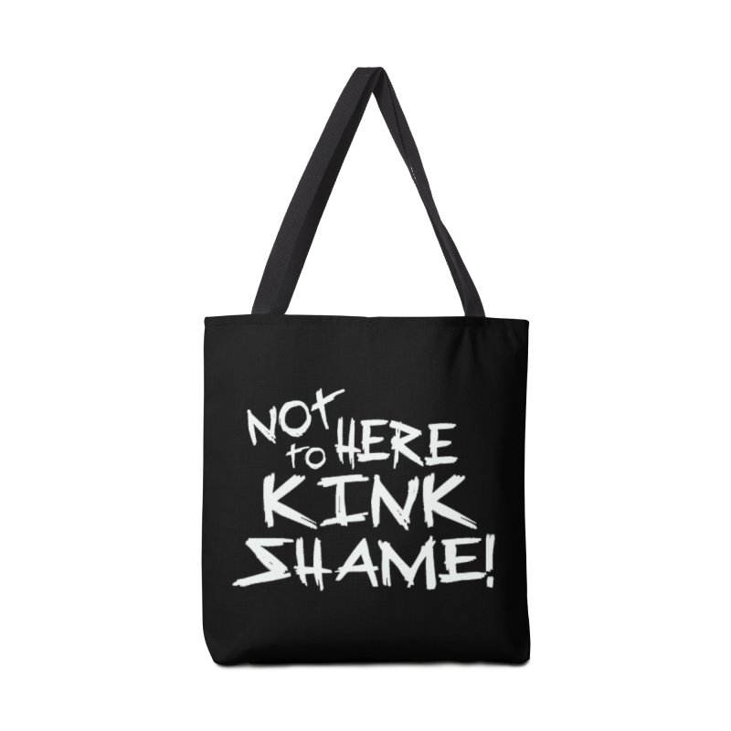 Not Here to Kink Shame Accessories Bag by theMacabreAcademy's Artist Shop