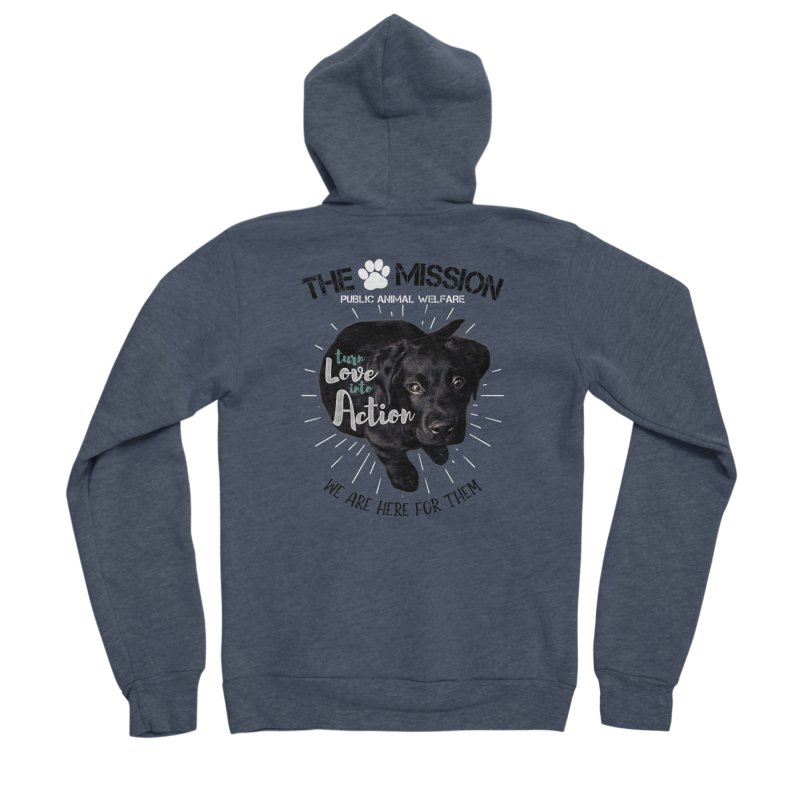 Turn Love into Action Women's Sponge Fleece Zip-Up Hoody by The PAW Mission