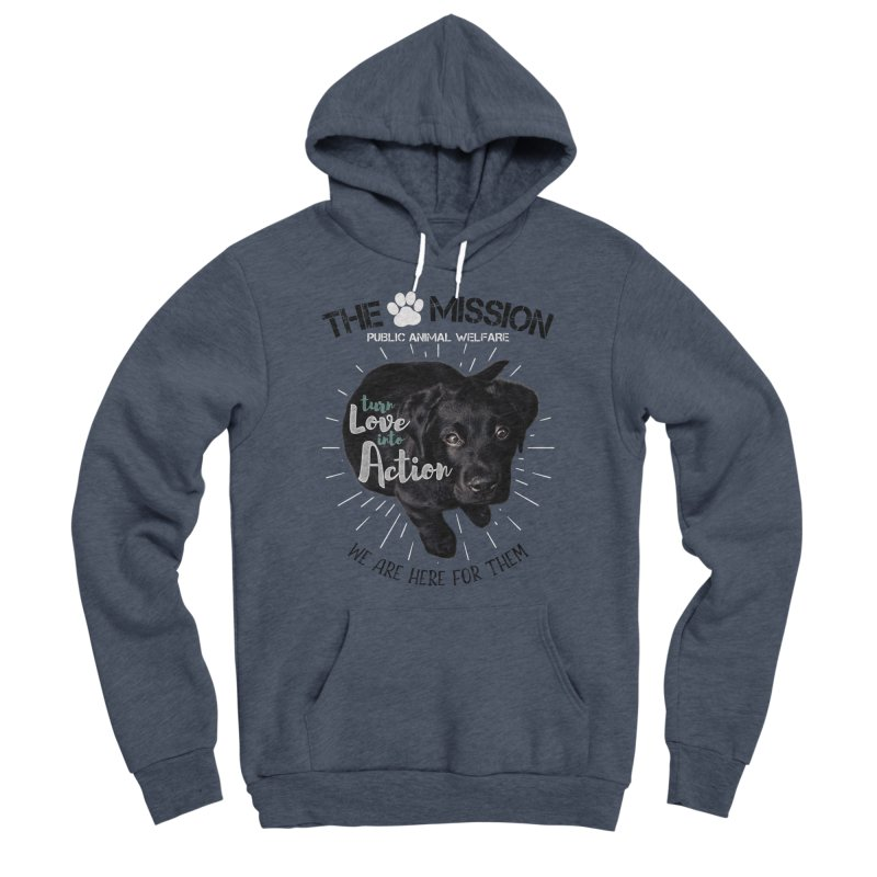 Turn Love into Action Men's Sponge Fleece Pullover Hoody by The PAW Mission