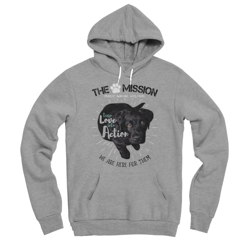 Turn Love into Action Women's Sponge Fleece Pullover Hoody by The PAW Mission