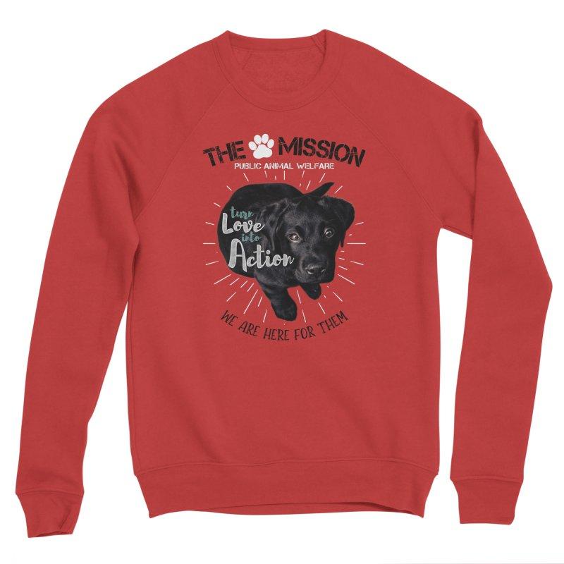 Turn Love into Action Men's Sponge Fleece Sweatshirt by The PAW Mission