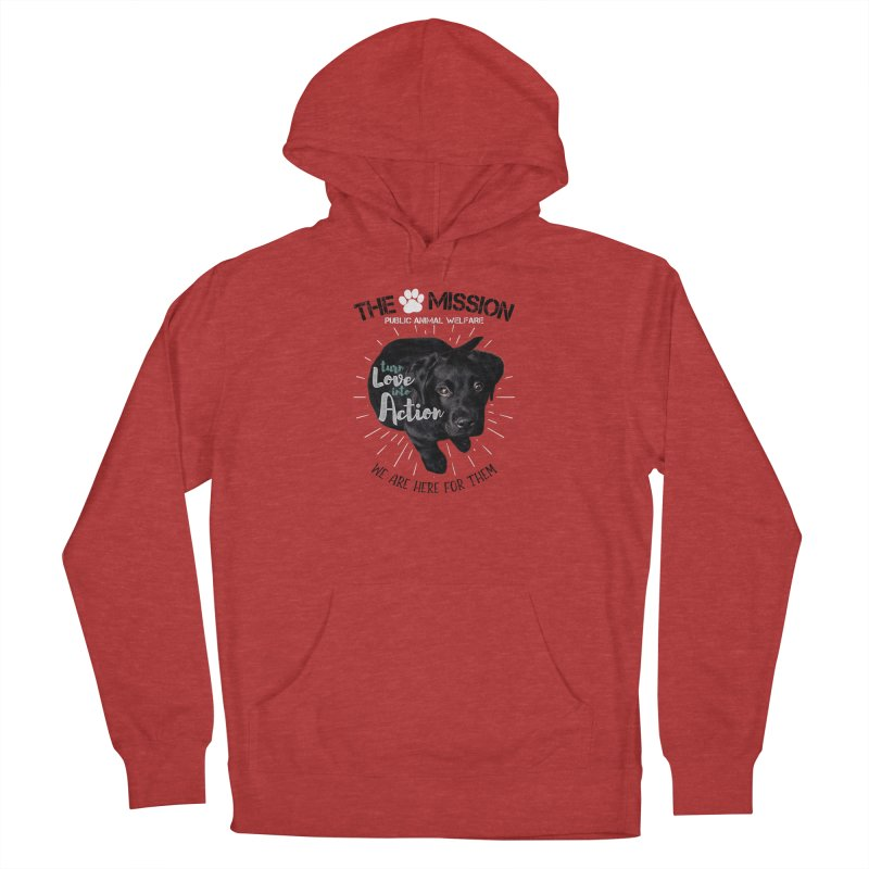 Turn Love into Action Men's French Terry Pullover Hoody by The PAW Mission