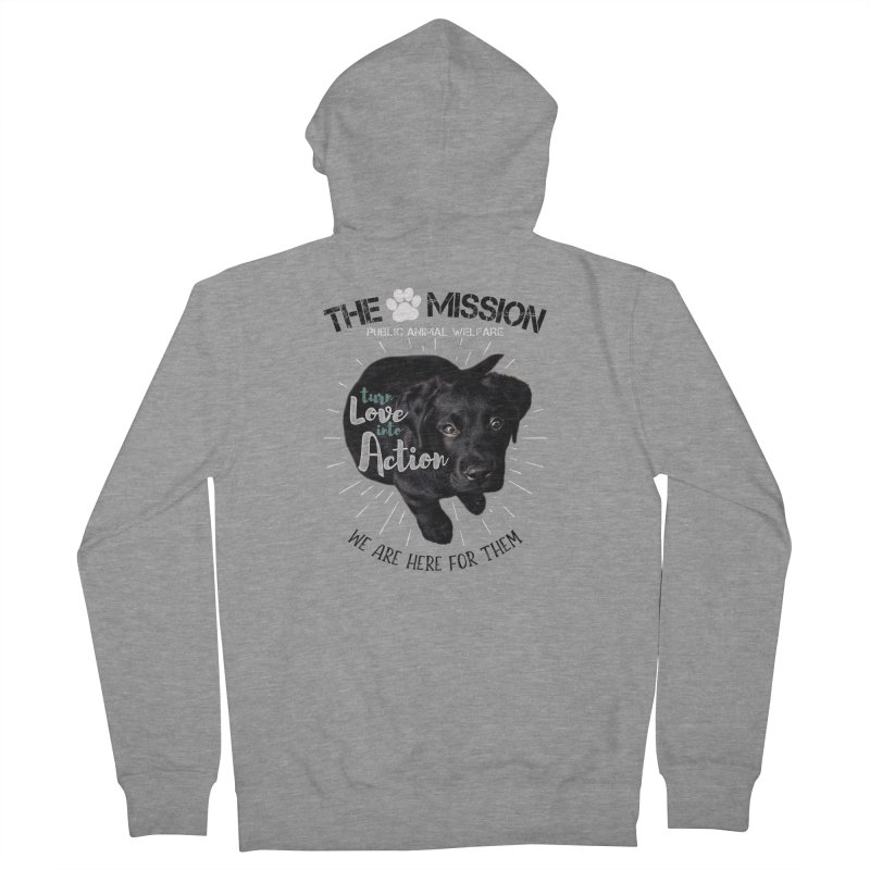 Turn Love into Action Women's French Terry Zip-Up Hoody by The PAW Mission