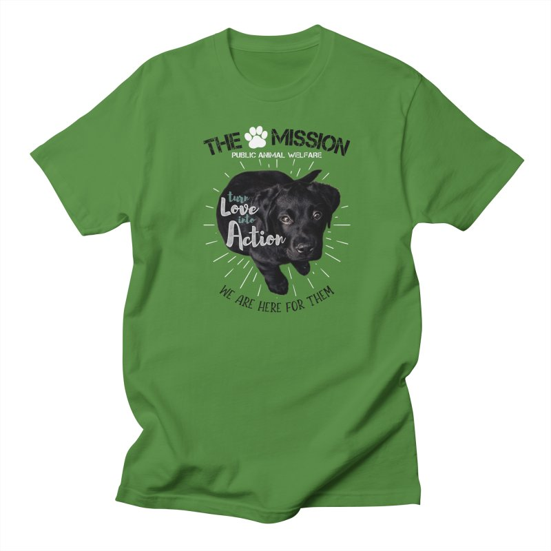 Turn Love into Action Men's Regular T-Shirt by The PAW Mission