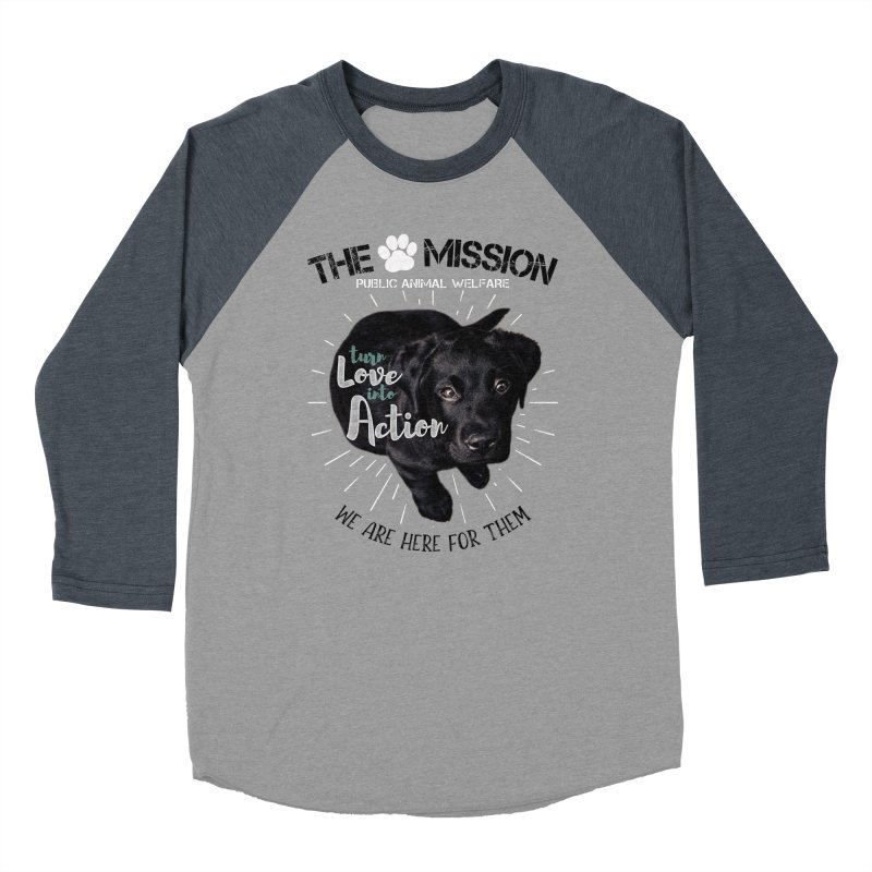 Turn Love into Action Women's Baseball Triblend Longsleeve T-Shirt by The PAW Mission