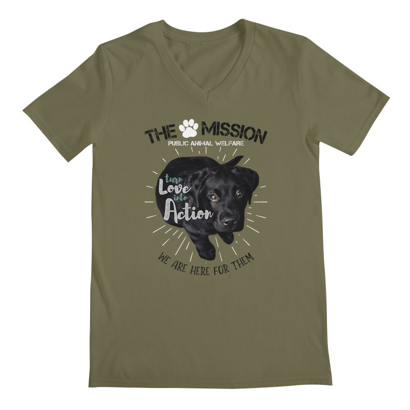 Turn Love into Action Men's Regular V-Neck by The PAW Mission