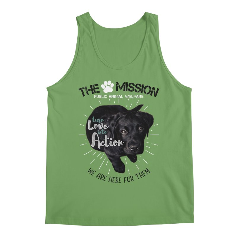 Turn Love into Action Men's Tank by The PAW Mission