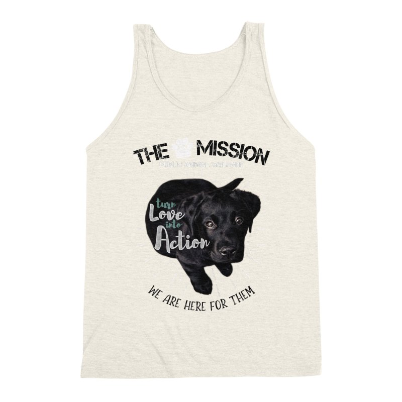 Turn Love into Action Men's Triblend Tank by The PAW Mission