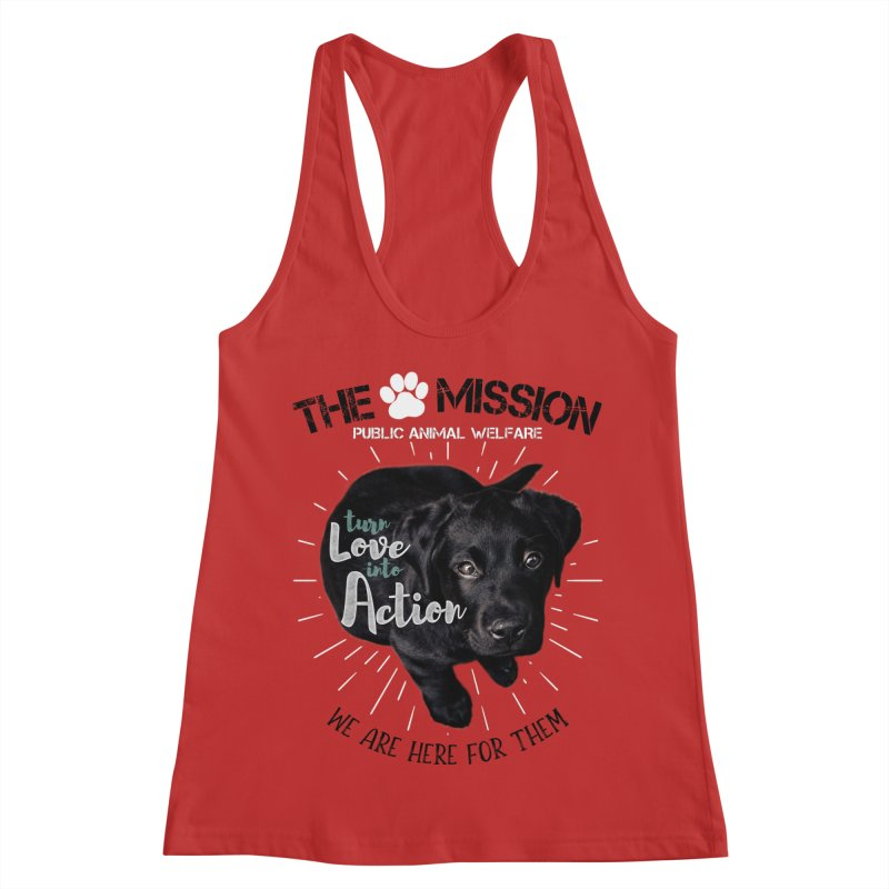 Turn Love into Action Women's Racerback Tank by The PAW Mission