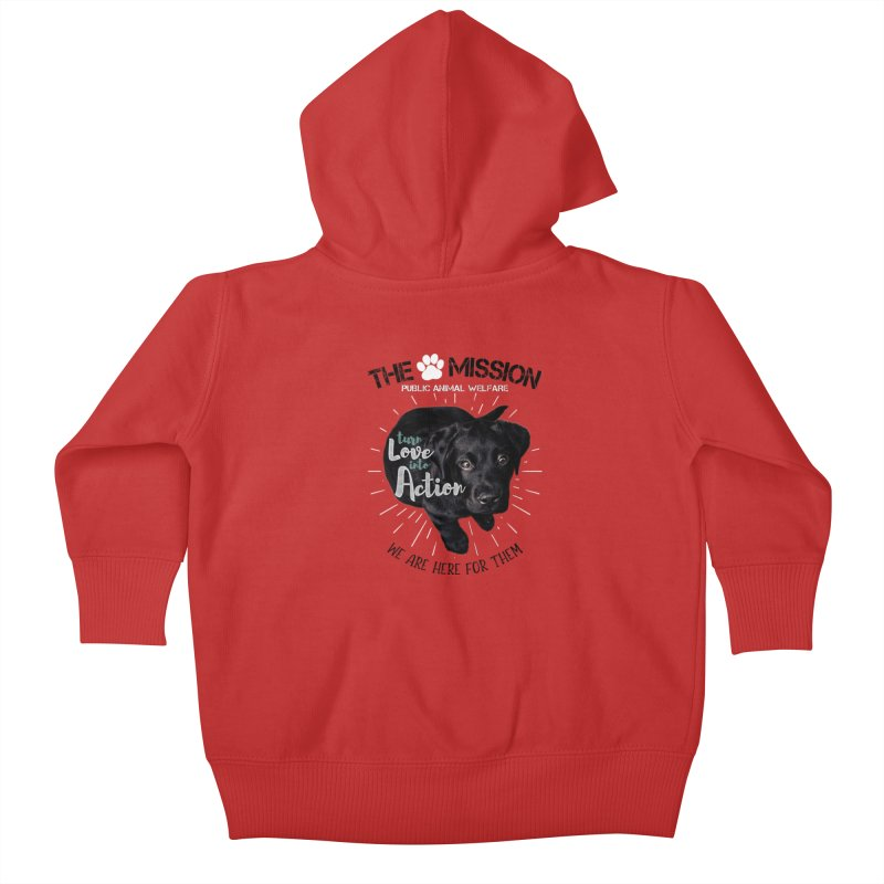 Turn Love into Action Kids Baby Zip-Up Hoody by The PAW Mission