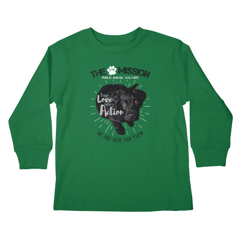 Turn Love into Action Kids Longsleeve T-Shirt by The PAW Mission