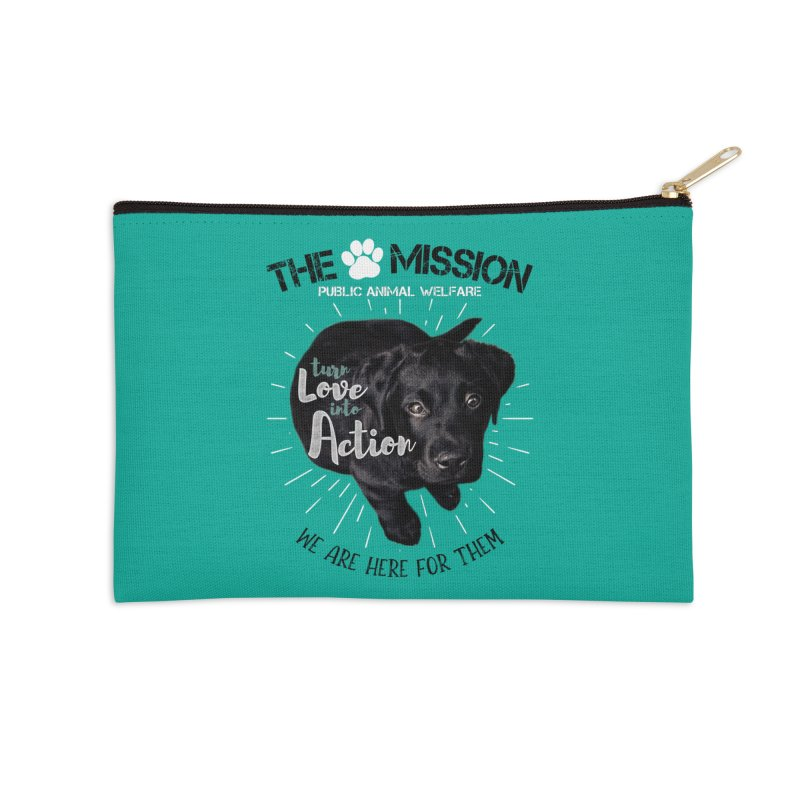 Turn Love into Action Accessories Zip Pouch by The PAW Mission