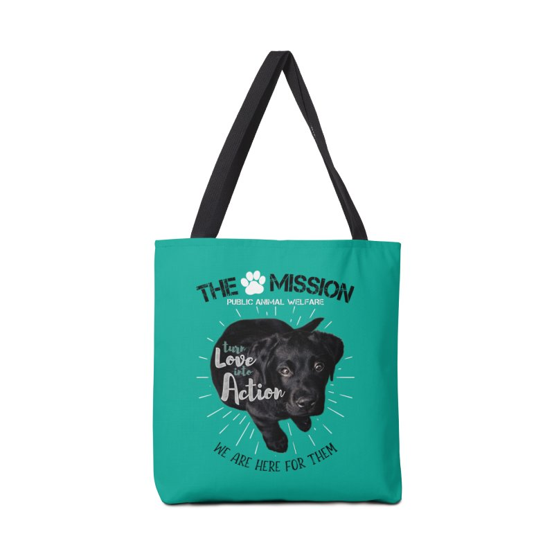Turn Love into Action Accessories Tote Bag Bag by The PAW Mission