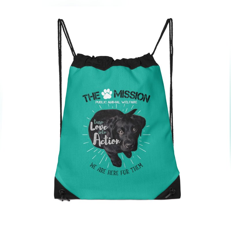 Turn Love into Action Accessories Drawstring Bag Bag by The PAW Mission