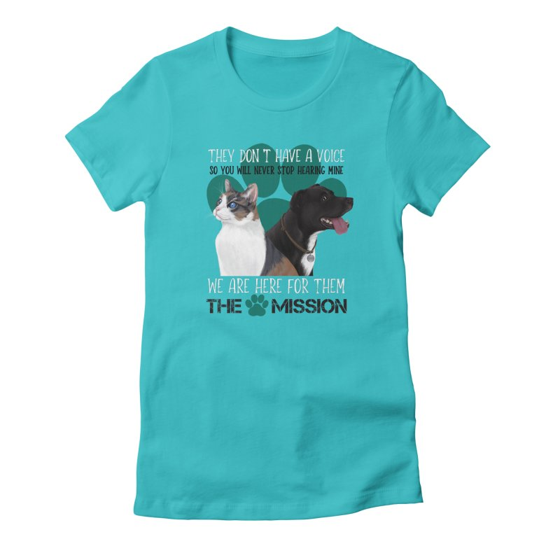 Hear My Voice Women's Fitted T-Shirt by The PAW Mission