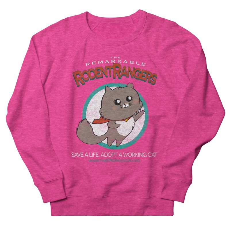 Rodent Rangers Women's French Terry Sweatshirt by The PAW Mission