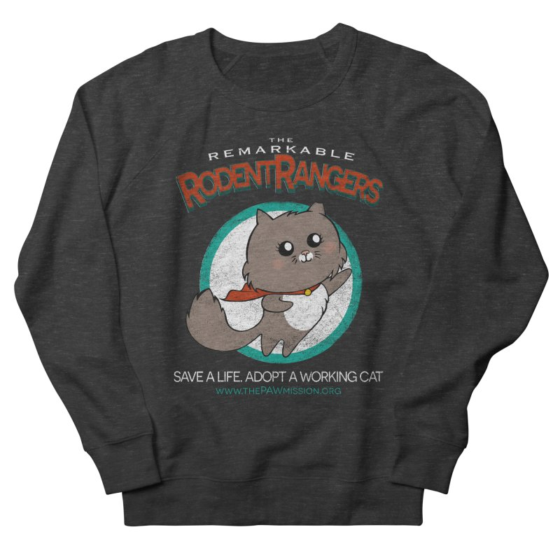 Rodent Rangers Men's French Terry Sweatshirt by The PAW Mission