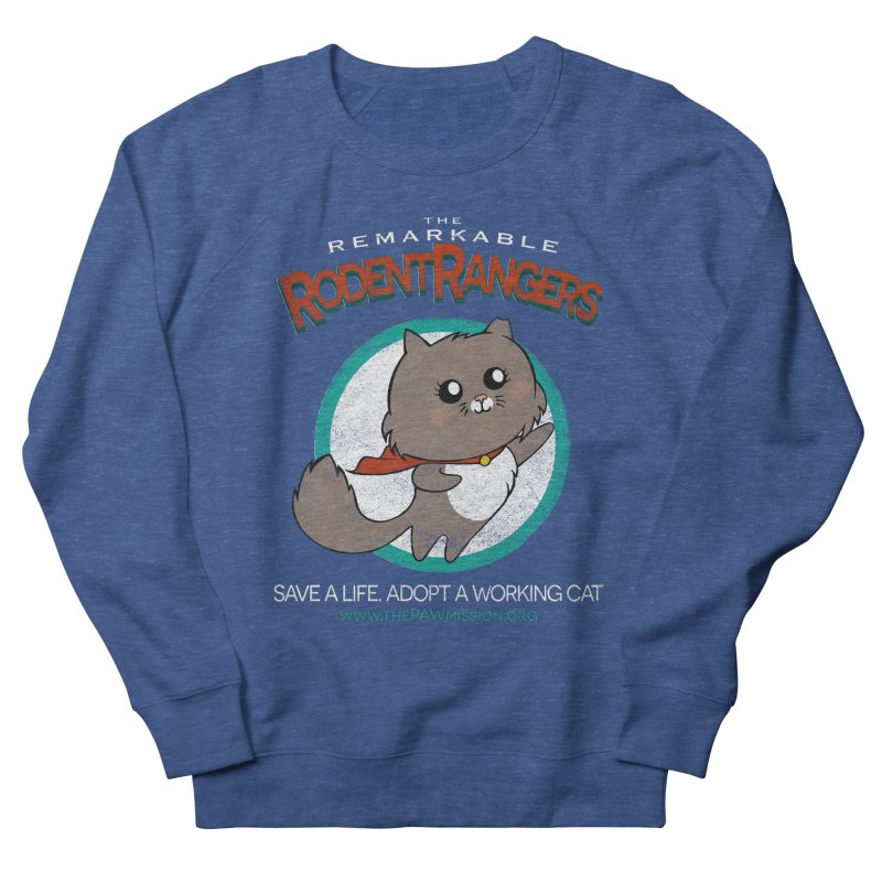 Rodent Rangers Men's Sweatshirt by The PAW Mission
