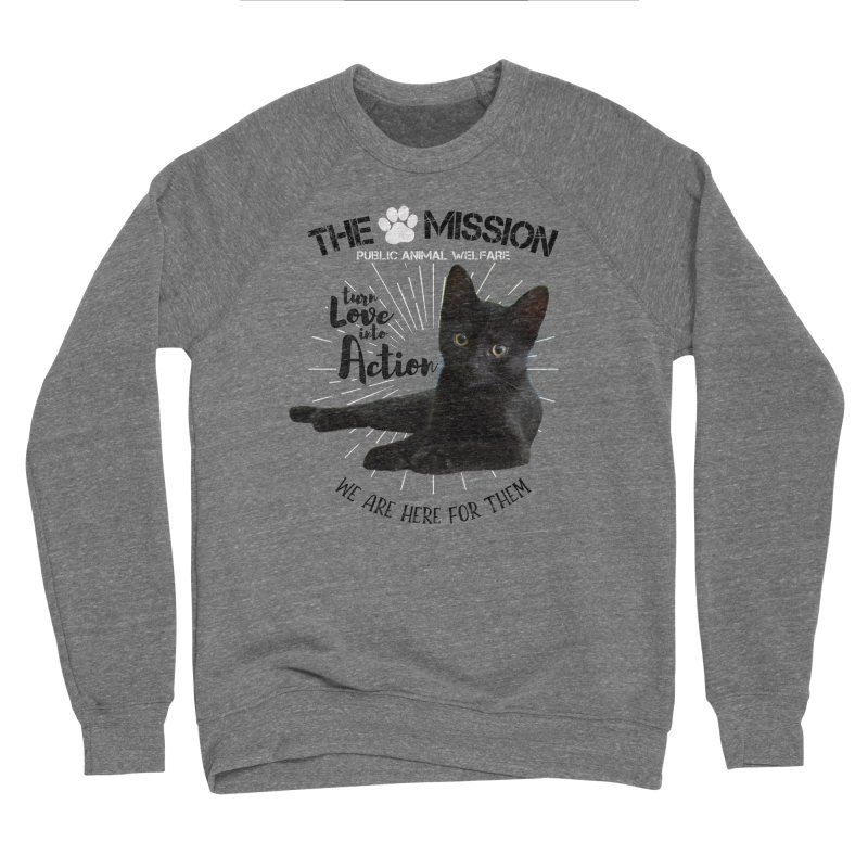 We are Here for Them Men's Sponge Fleece Sweatshirt by The PAW Mission
