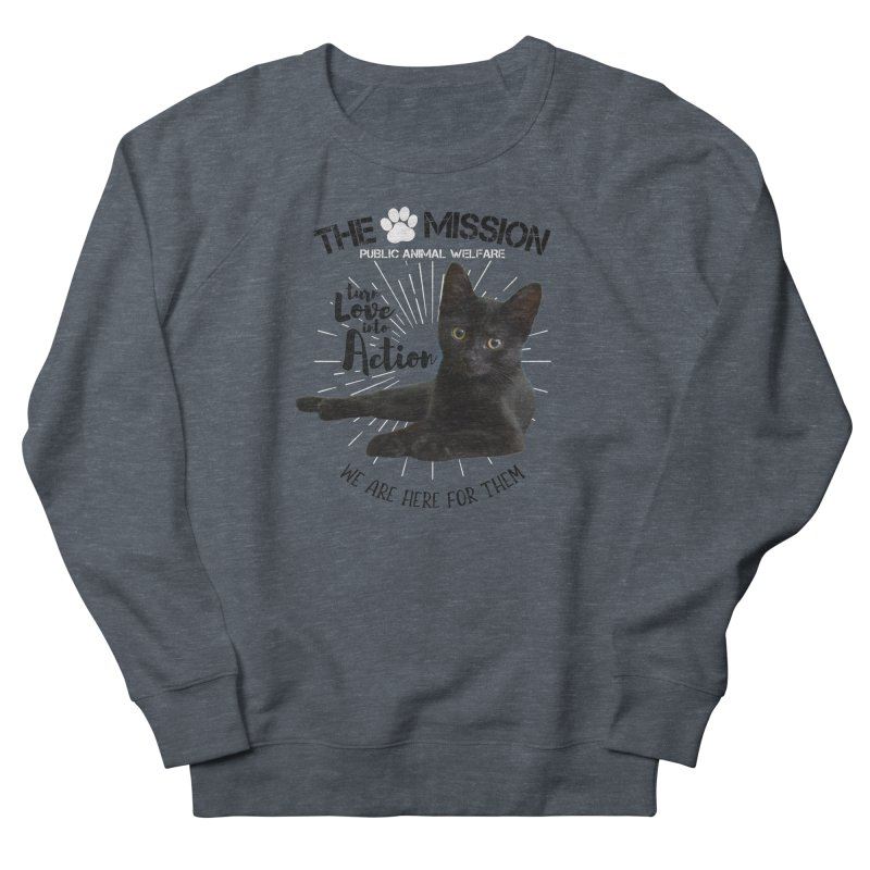We are Here for Them Women's French Terry Sweatshirt by The PAW Mission