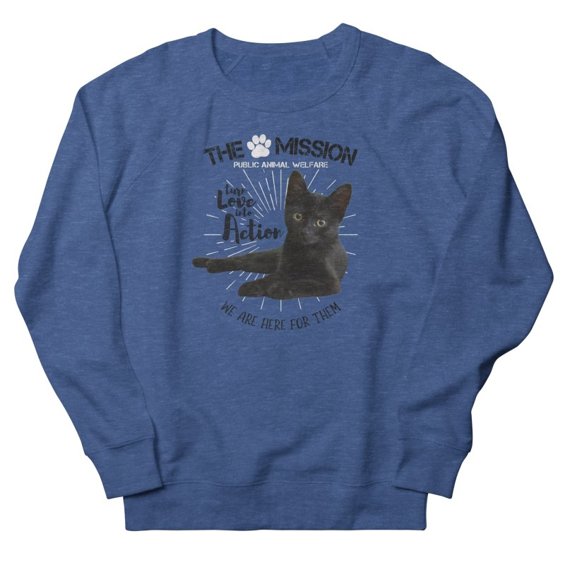 We are Here for Them Men's French Terry Sweatshirt by The PAW Mission