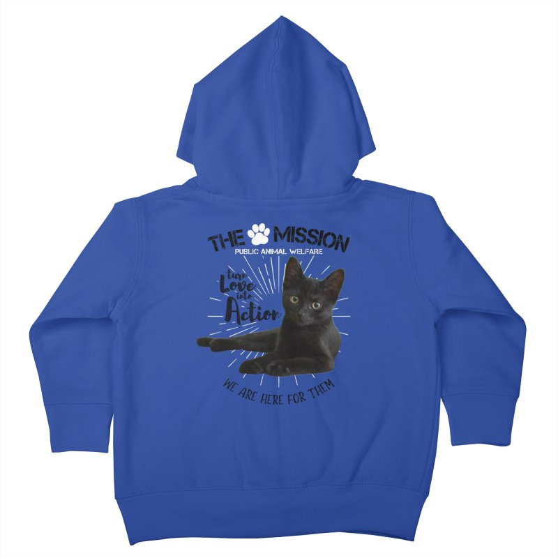 We are Here for Them Kids Toddler Zip-Up Hoody by The PAW Mission