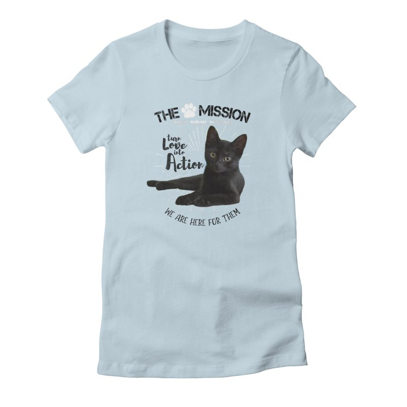 We are Here for Them Women's Fitted T-Shirt by The PAW Mission