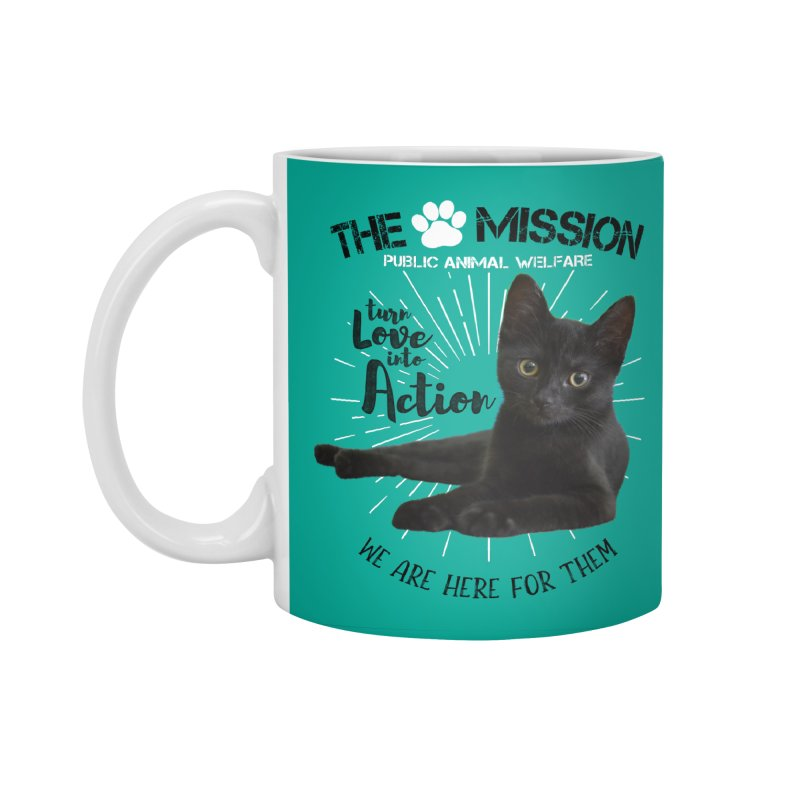 We are Here for Them Accessories Standard Mug by The PAW Mission