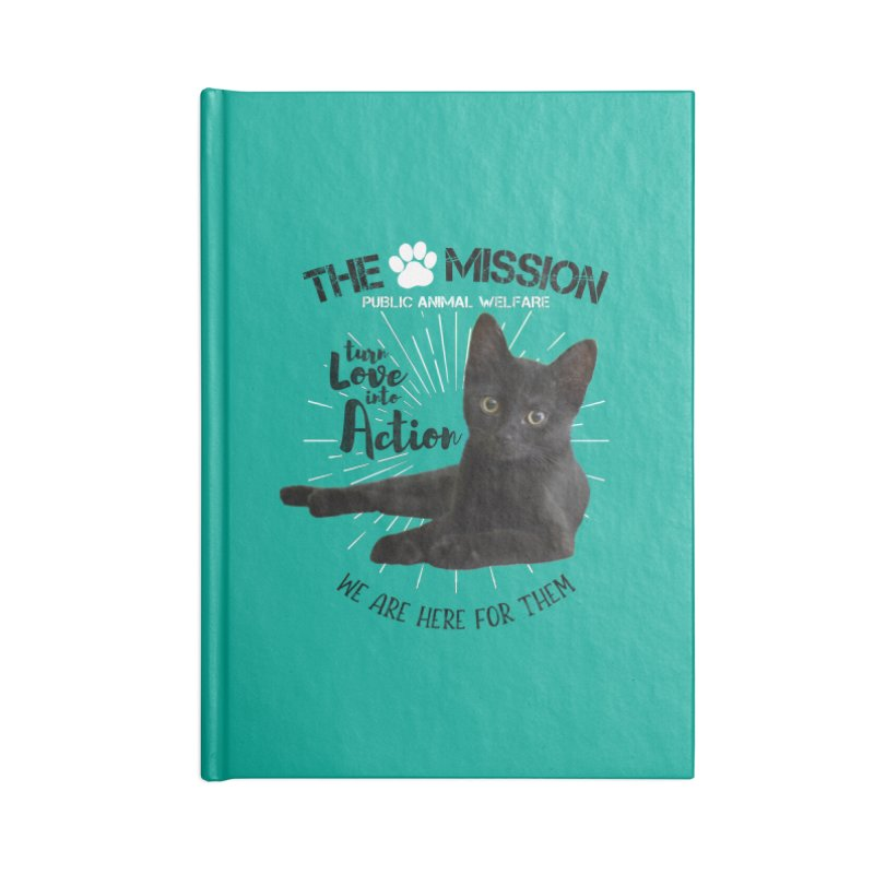 We are Here for Them Accessories Lined Journal Notebook by The PAW Mission