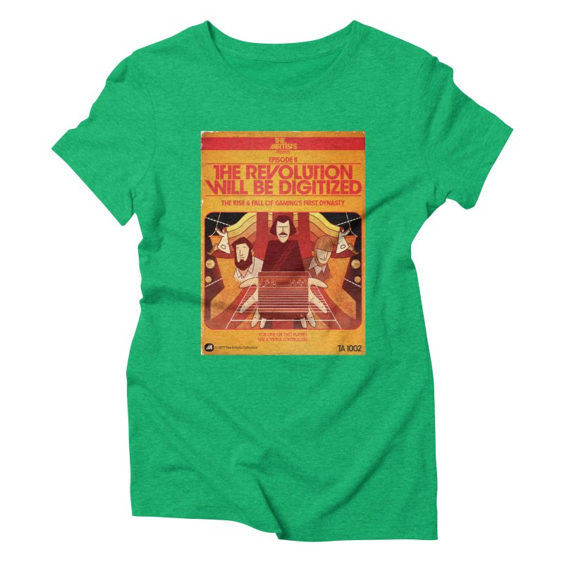 Box Art Apparel Series: The Revolution will be Digitized Women's Triblend T-Shirt by The Artists