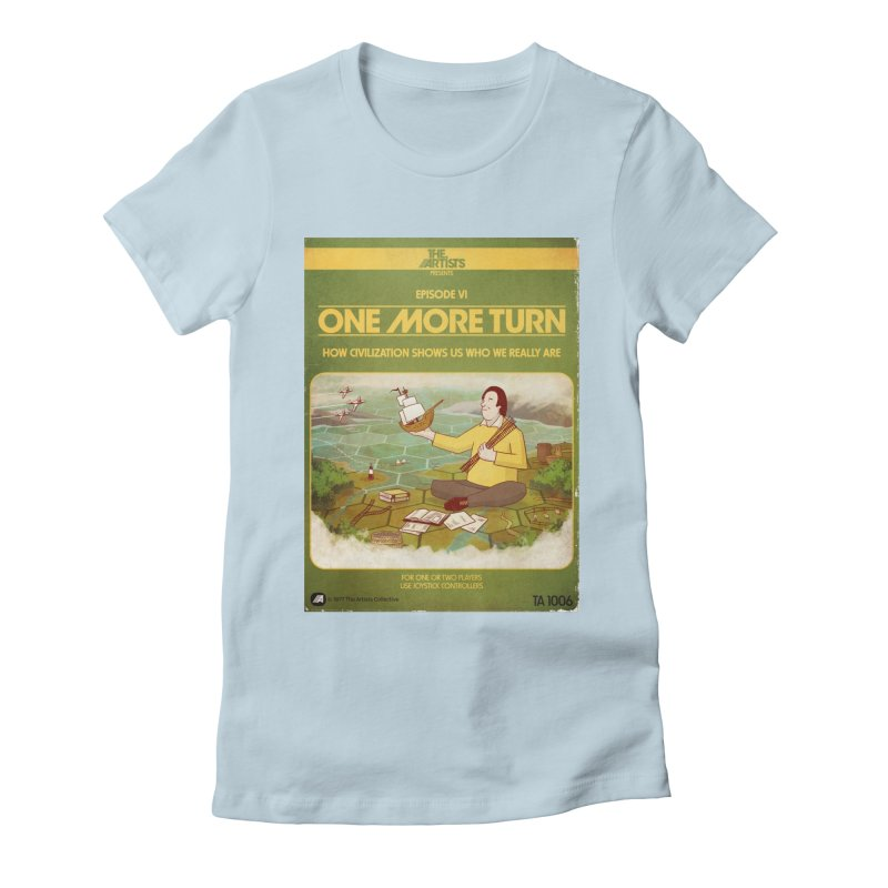 Box Art Apparel Series: One More Turn Women's  by The Artists