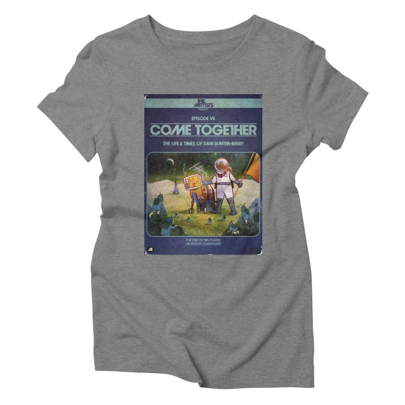 Box Art Apparel Series: Come Together Women's Triblend T-Shirt by The Artists