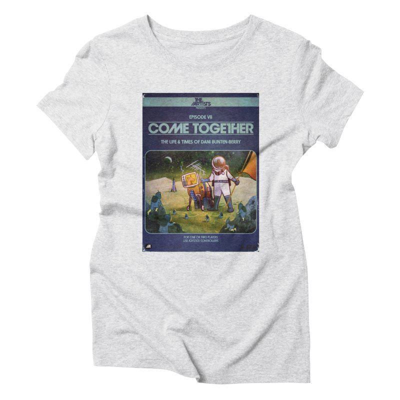 Box Art Apparel Series: Come Together Women's  by The Artists