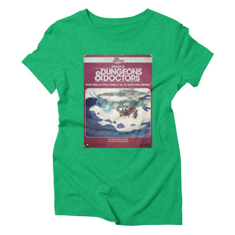 Box Art Apparel Series: Dungeons & Doctors Women's Triblend T-Shirt by The Artists