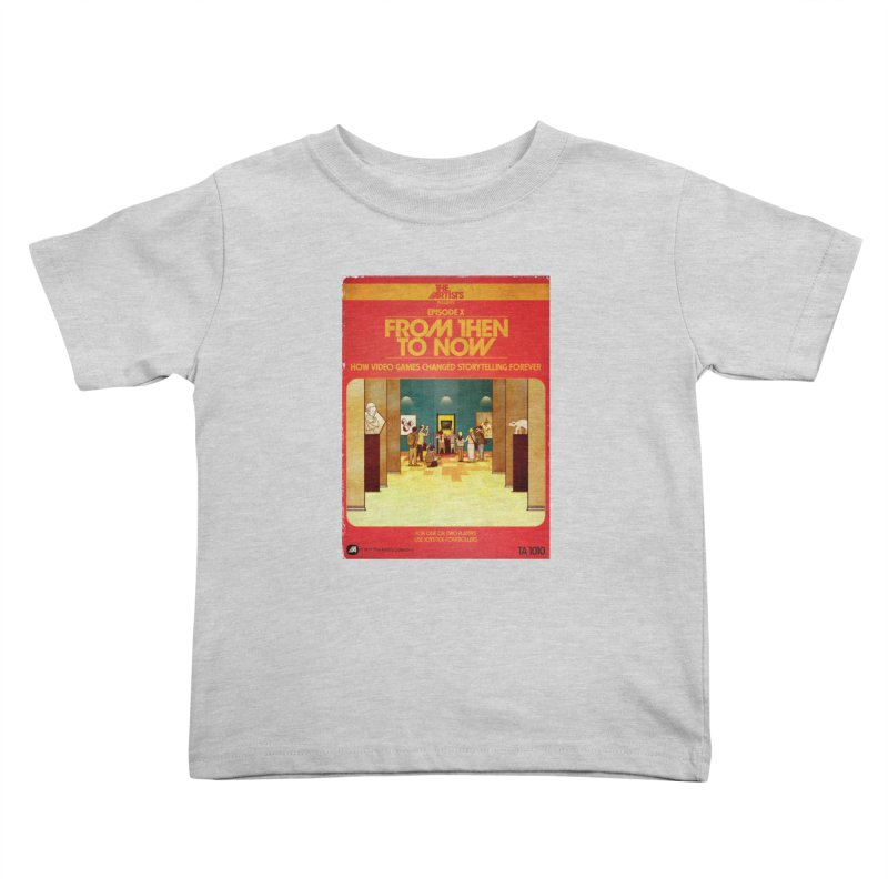 Box Art Apparel Series: From Then to Now Kids Toddler T-Shirt by The Artists