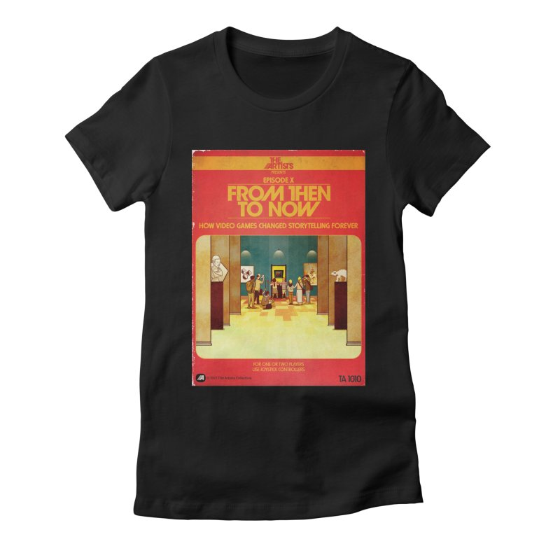 Box Art Apparel Series: From Then to Now Women's Fitted T-Shirt by The Artists